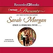 Once a Ferrara Wife... | [Sarah Morgan]