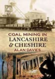 Alan Davies Coal Mining in Lancashire & Cheshire