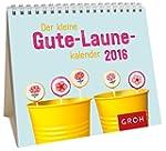Der kleine Gute-Laune-Kalender 2016:...