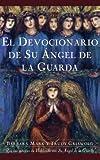 El devocionario de su ángel de la guarda