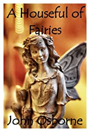 A Houseful of Fairies: A Willow Short Story