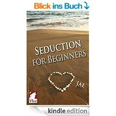 Seduction for Beginners (English Edition)