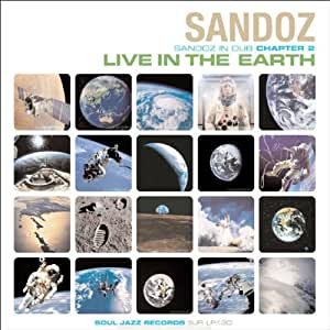 Sandoz In Dub Chapter 2 - Live In The Earth