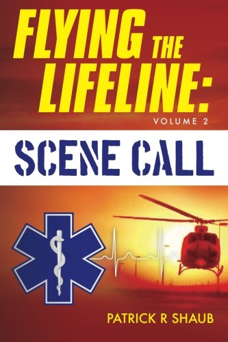 Flying the Lifeline: Volume 2 Scene Call