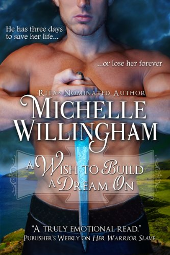 A Wish to Build a Dream On [Kindle Edition] by Michelle Willingham