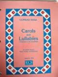 Carols and Lullabies, Christmas in the Southwest, for SATB Chorus, Harp, Guitar, and Marimba