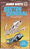 Sector General (0345308514) by James White