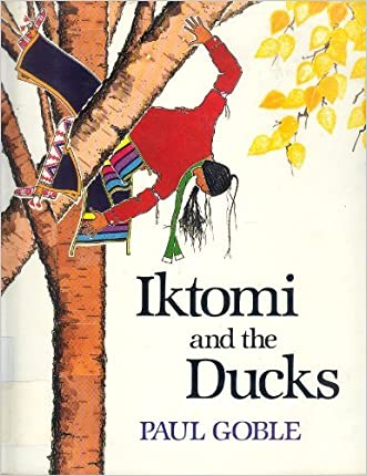 Iktomi and the Ducks: A Plains Indian Story