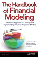 The Handbook of Financial Modeling Front Cover