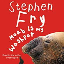 Moab Is My Washpot (       UNABRIDGED) by Stephen Fry Narrated by Stephen Fry