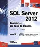 SQL Server 2012 - Administrez une bas...