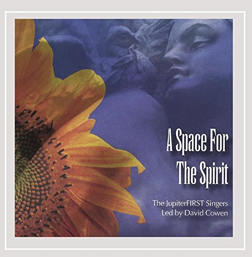 The Jupiter First Singers - A Space for the Spirit