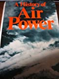 img - for A History of Air Power. book / textbook / text book