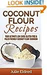 Coconut Flour Recipes: Your Ultimate...