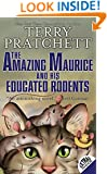 The Amazing Maurice and His Educated Rodents (Discworld Book 28)