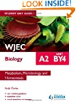 WJEC A2 Biology Student Unit Guide: U...