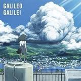 嵐のあとで Galileo Galilei