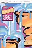 img - for Overflowing Grace: People of Destiny (Singalong/Rhythm Charts) (HeartCry Praise and Worship Series, 4) book / textbook / text book