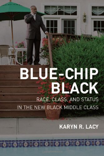 Blue-Chip Black: Race, Class, and Status in the New Black...