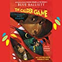 The Calder Game (       UNABRIDGED) by Blue Balliett Narrated by Deirdre Lovejoy