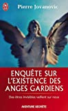 img - for Enquete Sur L'Existence Des Anges Gardie (Aventure Secrete) (French Edition) book / textbook / text book
