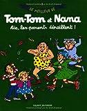 """Afficher """"Le meilleur de Tom-Tom et Nana n° 03 Aïe, les parents déraillent !"""""""