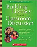 img - for Building Literacy Through Classroom Discussion: Research-Based Strategies for Developing Critical Readers and Thoughtful Writers in Middle School book / textbook / text book