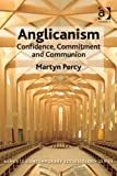 img - for Anglicanism (Ashgate Contemporary Ecclesiology) book / textbook / text book