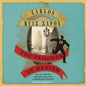 The Prisoner of Heaven | [Carlos Ruiz Zafon]