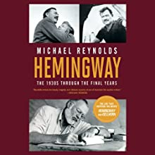 Hemingway: The Paris Years (       UNABRIDGED) by Michael Reynolds Narrated by Allen O'Reilly