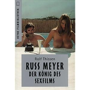 Russ Meyer, König des Sexfilms