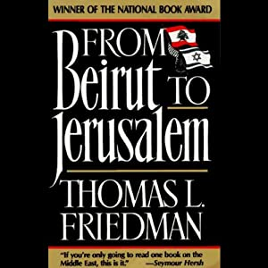 From Beirut to Jerusalem | [Thomas L. Friedman]
