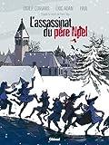 L\'assassinat du père Noël par Didier Convard