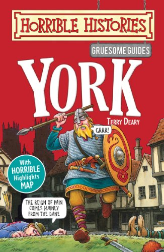 Terry Deary - Gruesome Guides: York