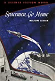 Spacemen, Go Home (Winston Science Fiction Book 37)