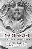 Dead Harvest: Discreet Demolitions (Volume 1)