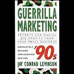 Guerrilla Marketing | Jay Conrad Levinson
