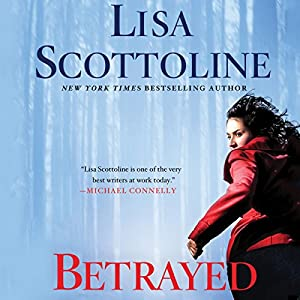 Betrayed: Rosato & DiNunzio, Book 2 (       UNABRIDGED) by Lisa Scottoline Narrated by Maria Bello