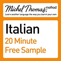 Michel Thomas Method: Italian Course Sample Hörbuch von Michel Thomas Gesprochen von: Michel Thomas