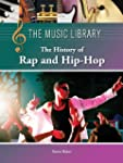 The History of Rap and Hip-Hop (Music...
