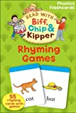 Kate Ruttle Oxford Reading Tree Read With Biff, Chip, and Kipper: Phonics Flashcards: Rhyming Games (Read With Biff Chip & Kipper)