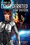 Stories of the Confederated Star Systems