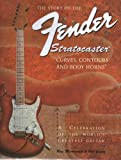 img - for The Story of the Fender Stratocaster by Minhinnett, Ray, Young, Bob (1995) Hardcover book / textbook / text book