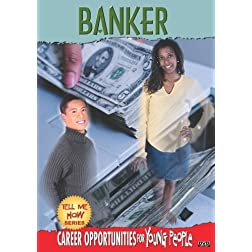 Tell Me How Career Series: Banker