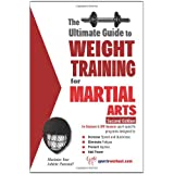 Ultimate Guide to Weight Training for Martial Arts ~ Rob Price