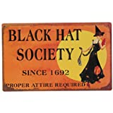 Black Hat Society Tin Sign 16 x 10in