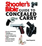 img - for [ Shooter's Bible Guide to Concealed Carry BY Fitzpatrick, Brad ( Author ) ] { Paperback } 2013 book / textbook / text book