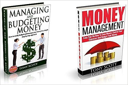 The Money Management & Budgeting Box Set: Managing and Budgeting Money & Money Management