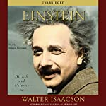 Einstein: His Life and Universe (       UNABRIDGED) by Walter Isaacson Narrated by Edward Herrmann