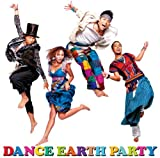 �C�m�`�m���Y����DANCE EARTH PARTY